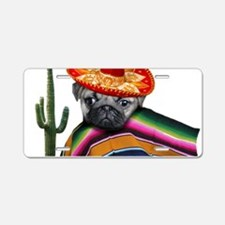 Mexican pug dog Aluminum License Plate