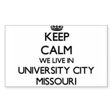 Keep calm we live in University City Misso Decal