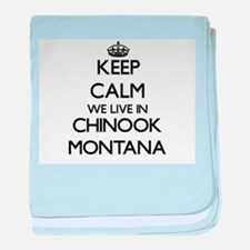 Keep calm we live in Chinook Montana baby blanket