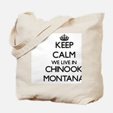 Keep calm we live in Chinook Montana Tote Bag