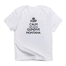 Keep calm we live in Glendive Monta Infant T-Shirt