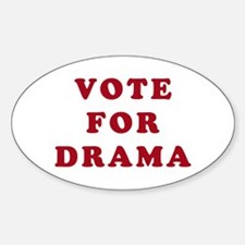 Vote for Drama - Entourage Oval Decal