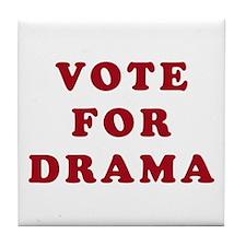 Vote for Drama - Entourage Tile Coaster