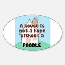 Poodle Home Oval Decal