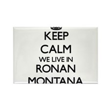 Keep calm we live in Ronan Montana Magnets