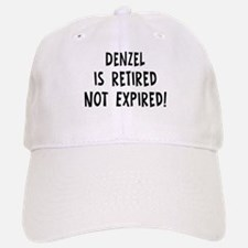 Denzel: retired not expired Baseball Baseball Cap