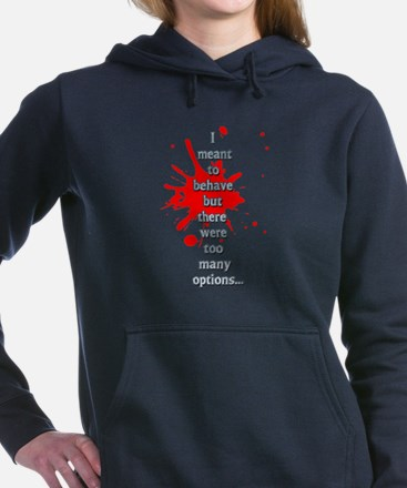 Behave Women's Hooded Sweatshirt