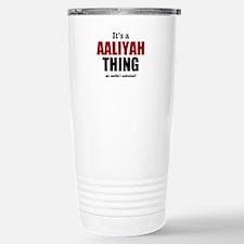 Its a Aaliyah thing Travel Mug