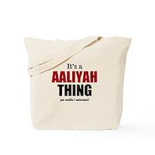 Its a Aaliyah thing Tote Bag