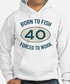 40th Birthday Fishing Hoodie