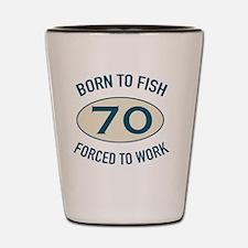 70th Birthday Fishing Shot Glass