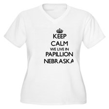 Keep calm we live in Papillion N Plus Size T-Shirt