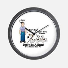 Don't Be A Dic Wall Clock