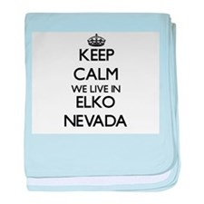 Keep calm we live in Elko Nevada baby blanket