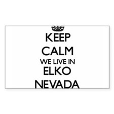 Keep calm we live in Elko Nevada Decal