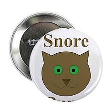 "Me? Snore? 2.25"" Button"