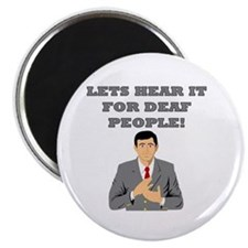 Lets Hear It For Deaf People Magnet