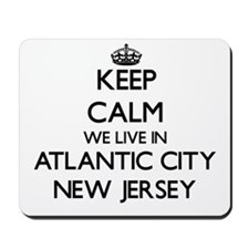 Keep calm we live in Atlantic City New J Mousepad