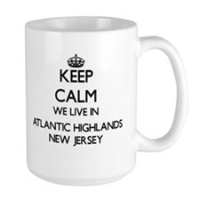 Keep calm we live in Atlantic Highlands New J Mugs
