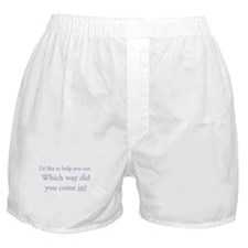 I'd like to help you out. Wh Boxer Shorts