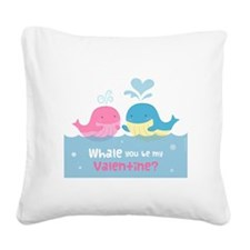 Cute Whale You Be My Valentine Pun Square Canvas P