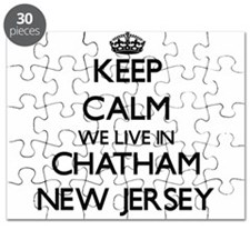 Keep calm we live in Chatham New Jersey Puzzle