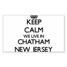 Keep calm we live in Chatham New Jersey Decal