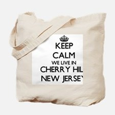 Keep calm we live in Cherry Hill New Jers Tote Bag