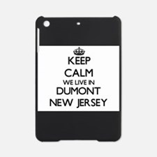 Keep calm we live in Dumont New Jer iPad Mini Case