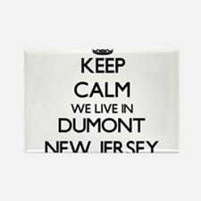 Keep calm we live in Dumont New Jersey Magnets