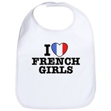 I Love French Girls Bib