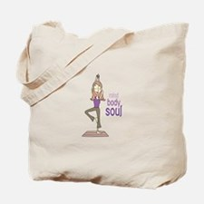 Mind Body Soul Tote Bag