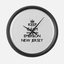 Keep calm we live in Emerson New Large Wall Clock
