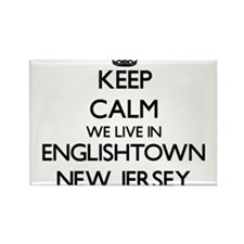 Keep calm we live in Englishtown New Jerse Magnets
