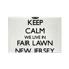 Keep calm we live in Fair Lawn New Jersey Magnets