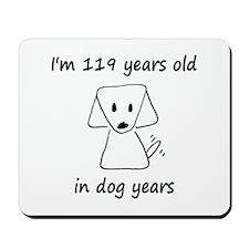 17 dog years 2 Mousepad