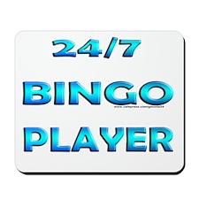 24/7 Bingo Mousepad