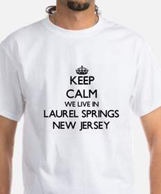 Keep calm we live in Laurel Springs New Je T-Shirt