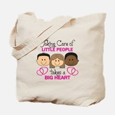 TAKING CARE OF LITTLE PEOPLE Tote Bag