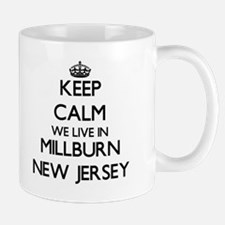 Keep calm we live in Millburn New Jersey Mugs