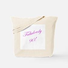 Fabulously 90 Tote Bag