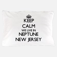 Keep calm we live in Neptune New Jerse Pillow Case