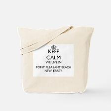 Keep calm we live in Point Pleasant Beach Tote Bag