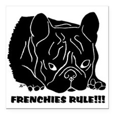 """Frenchies Rule Square Car Magnet 3"""" X 3"""""""