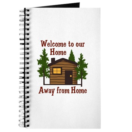 Welcome To Our Home Away From Home Journal by Greatnotions13