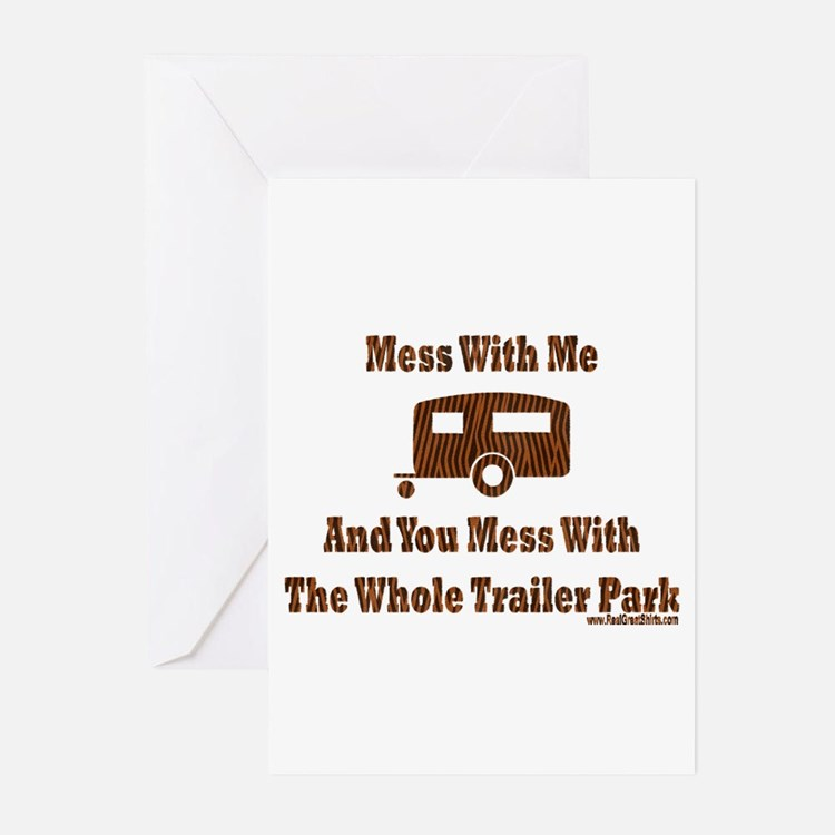 Dont Mess With Trailer Trash Greeting Cards (Packa