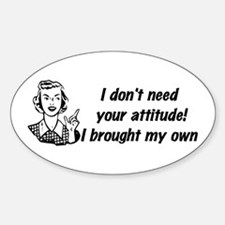Attitude Humor Oval Decal