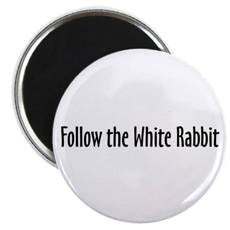 Follow the White Rabbit Magnet