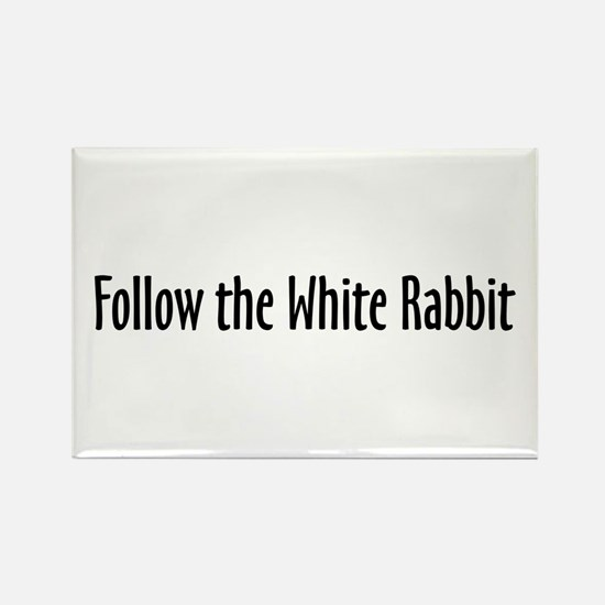 Follow the White Rabbit Rectangle Magnet