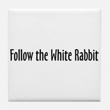 Follow the White Rabbit Tile Coaster